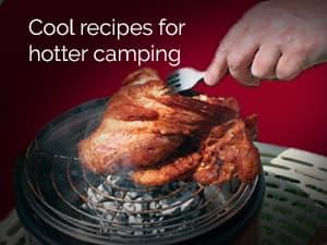 Cool recipes. Hot Camping.