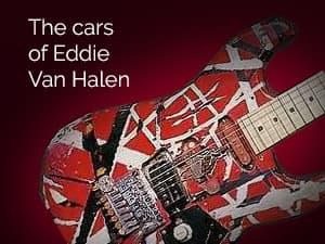The cars of Eddie Van Halen