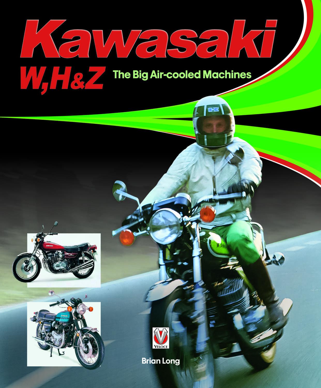 Kawasaki W, H & Z - The Big Air-cooled Machines cover
