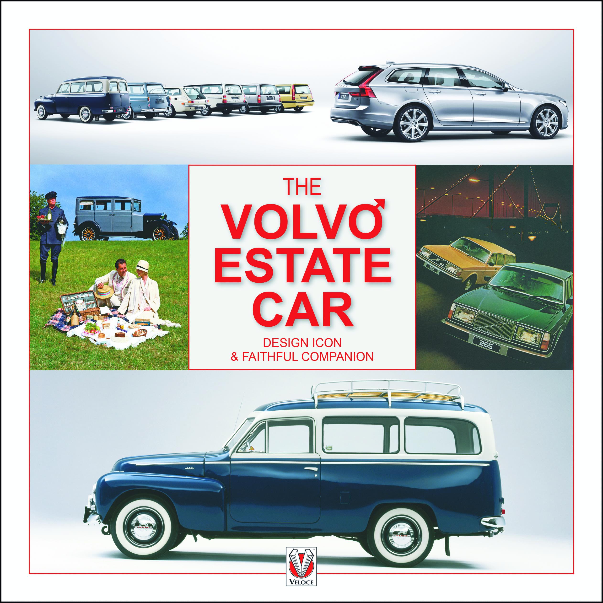 The Volvo Estate – Design Icon & Faithful Companion book cover