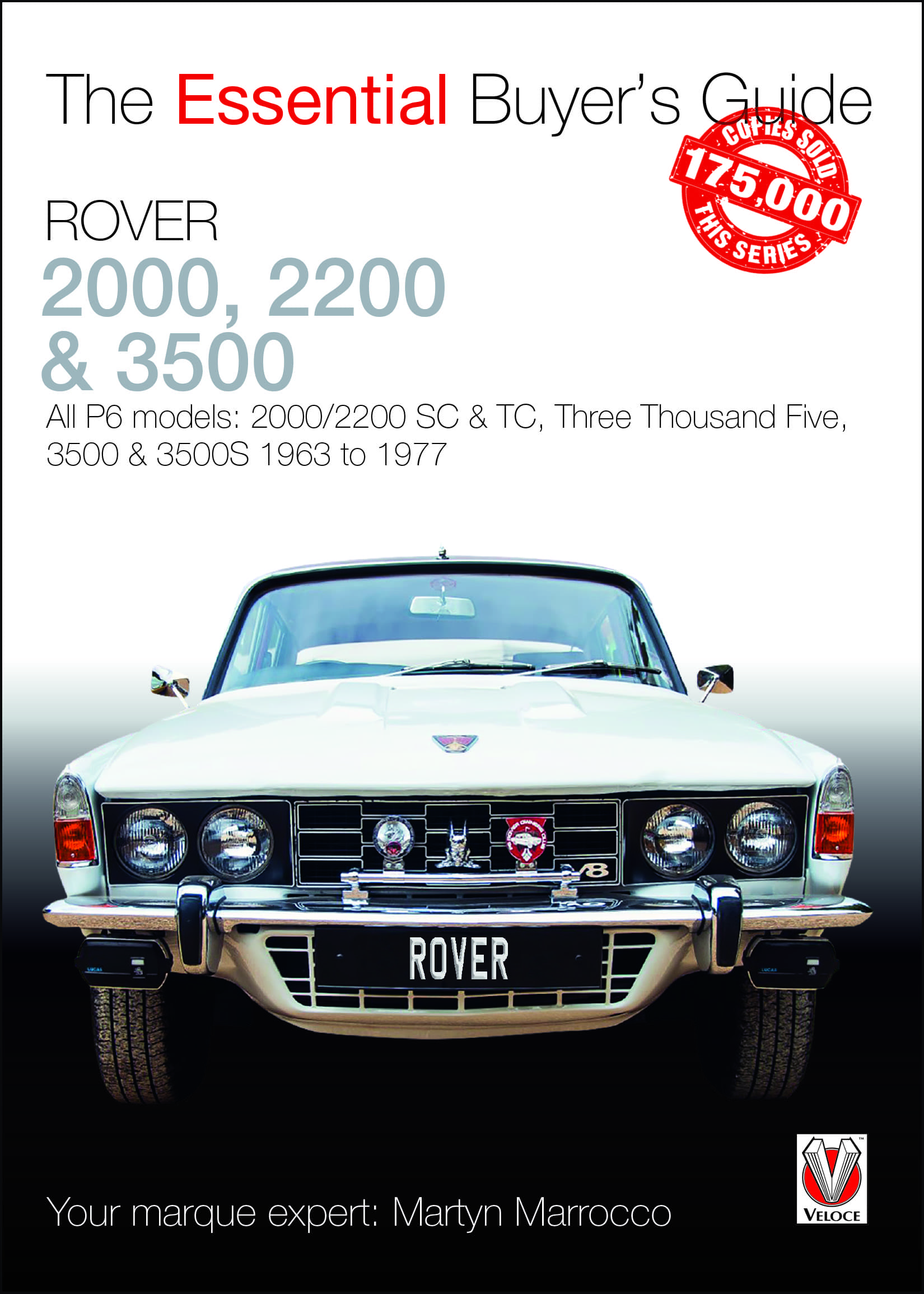 Rover 2000, 2500 & 3500 - The Essential Buyer's Guide cover
