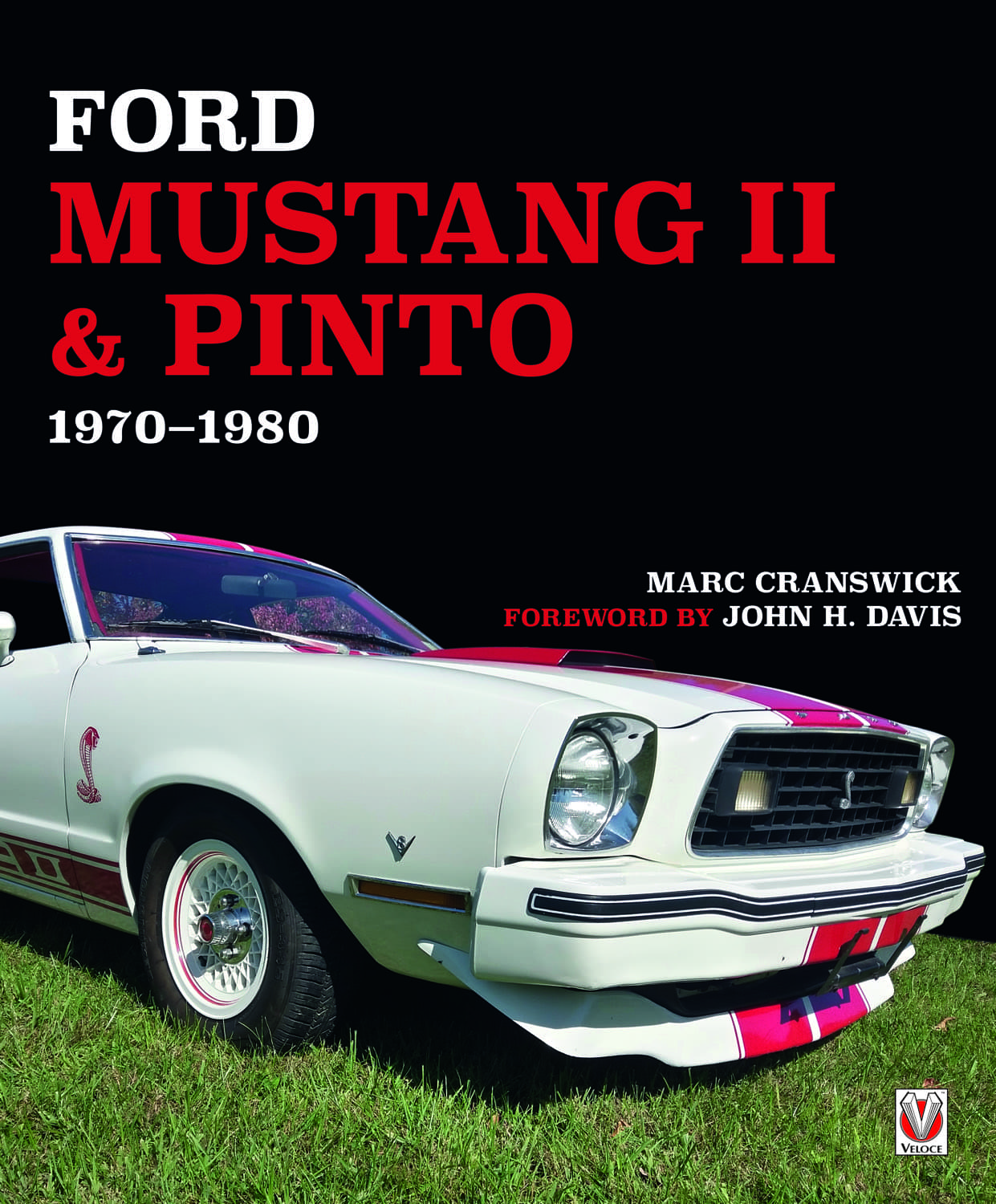 Ford Mustang II & Pinto – 1970 to 1980 cover