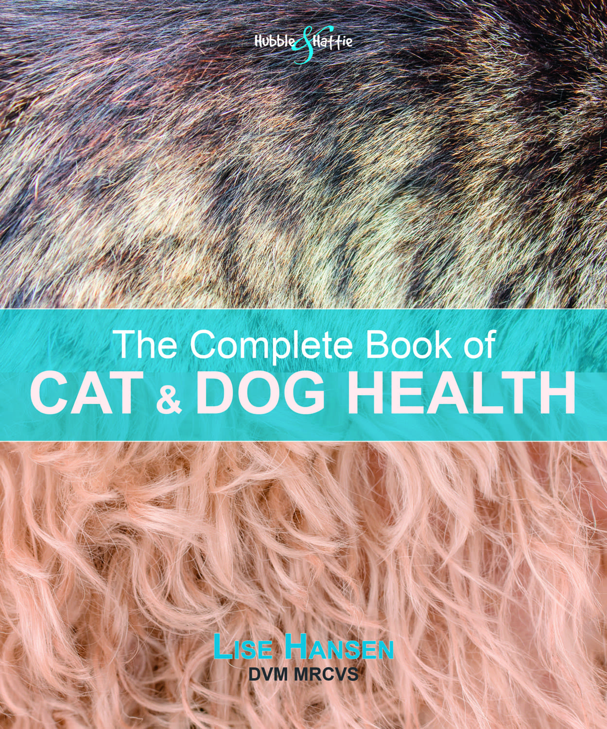 The Complete Book of Cat & Dog Health book cover
