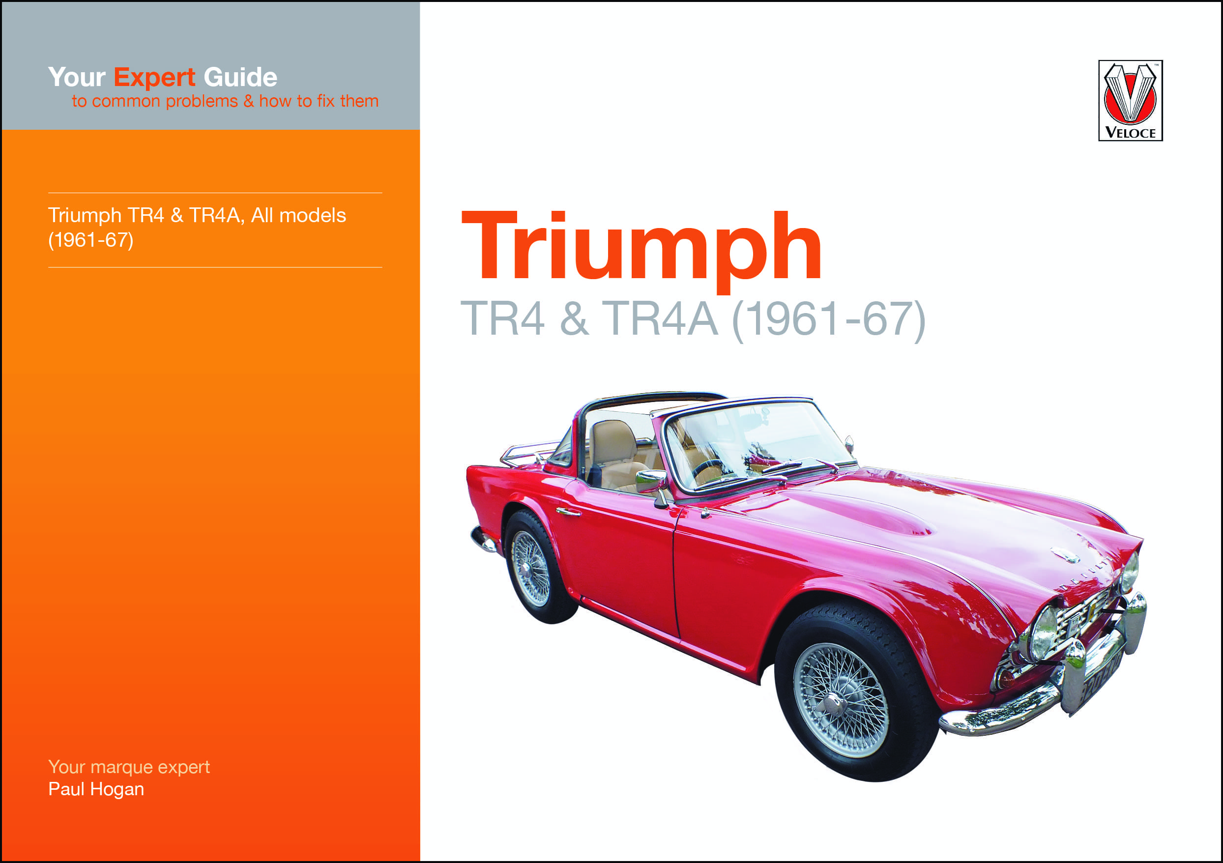 Triumph TR4 and TR4A Expert Guide