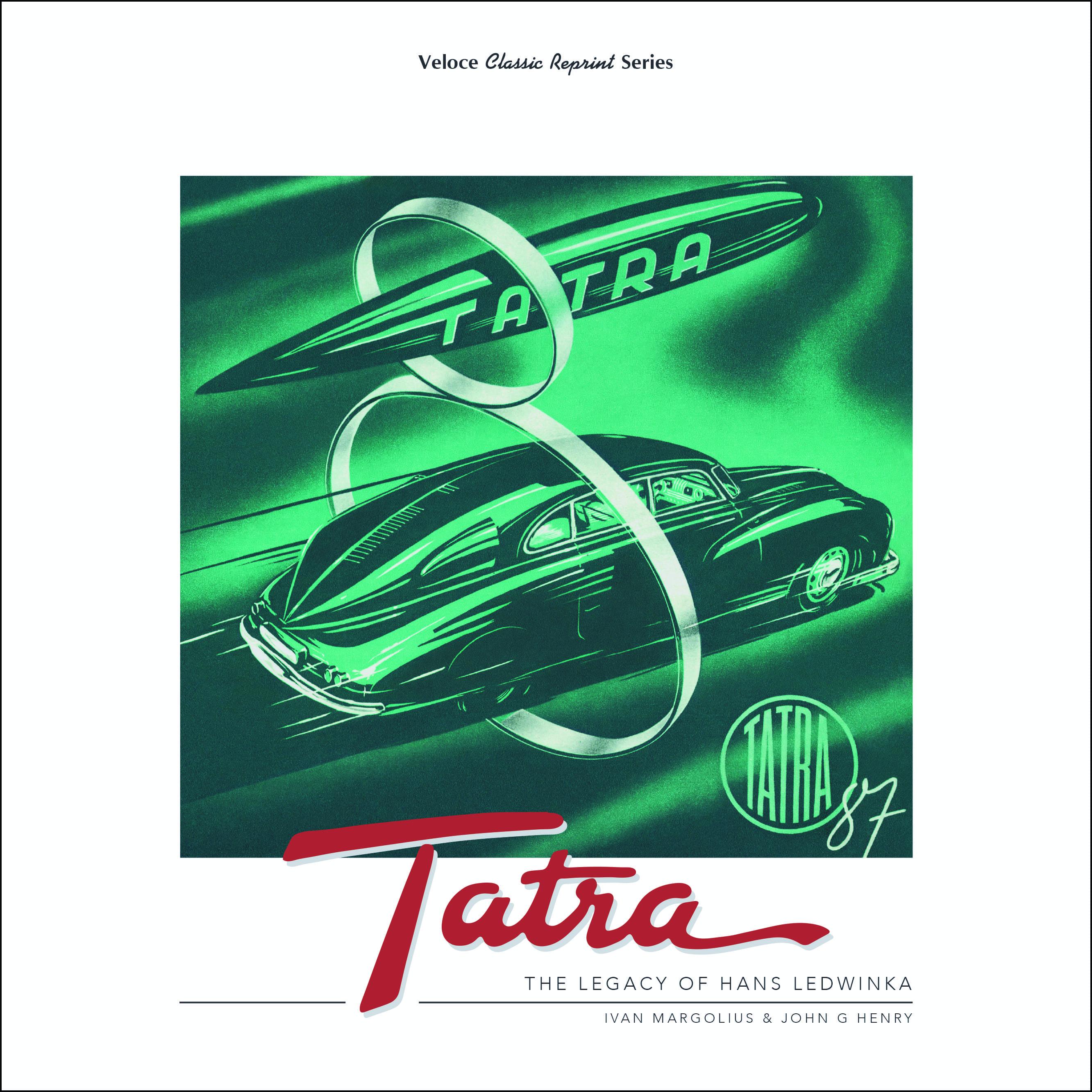 Tatra - The Legacy of Hans Ledwinka
