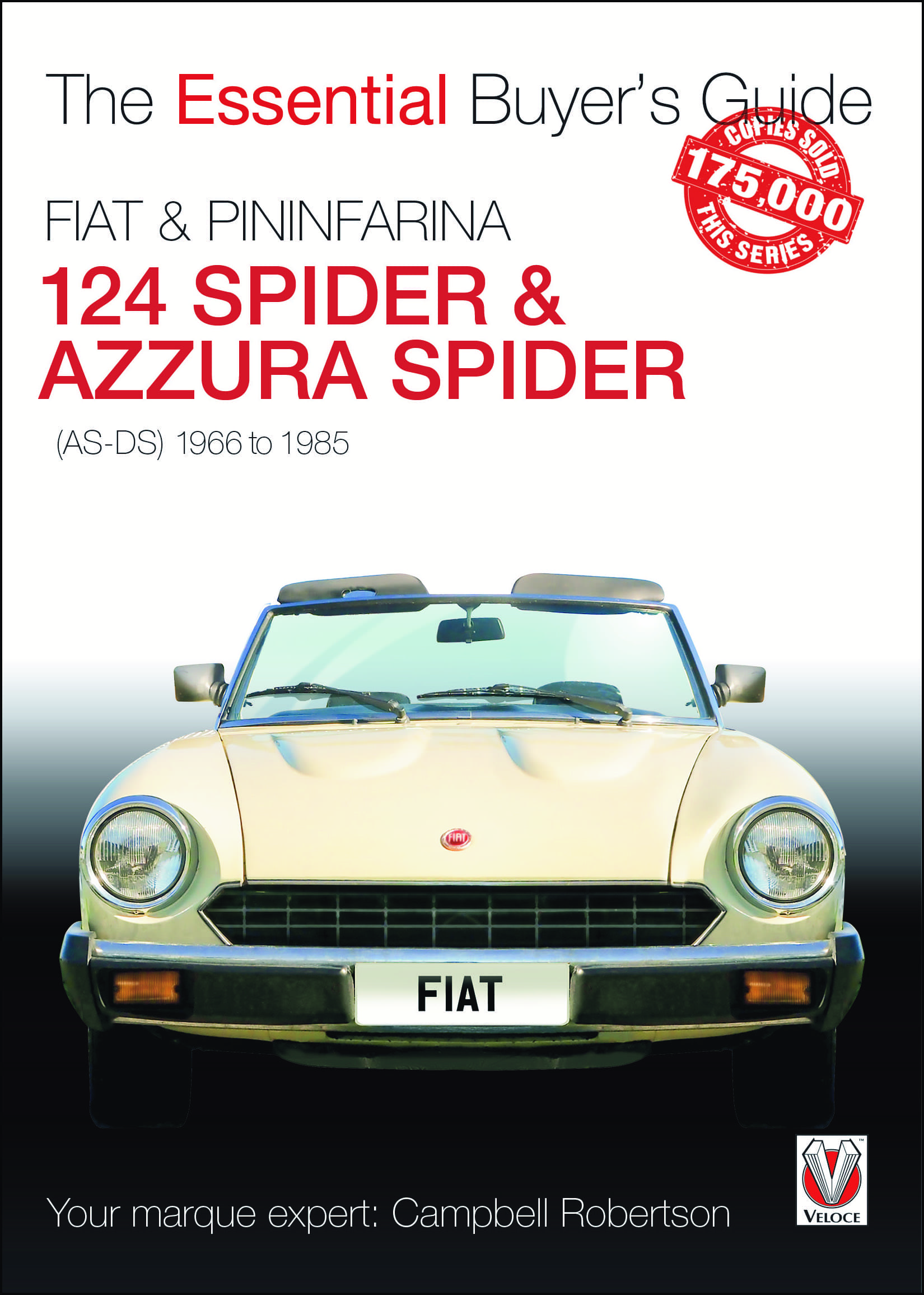 FIAT 124 Spider & Pininfarina Azzura Spider Essential Buyer's Guide
