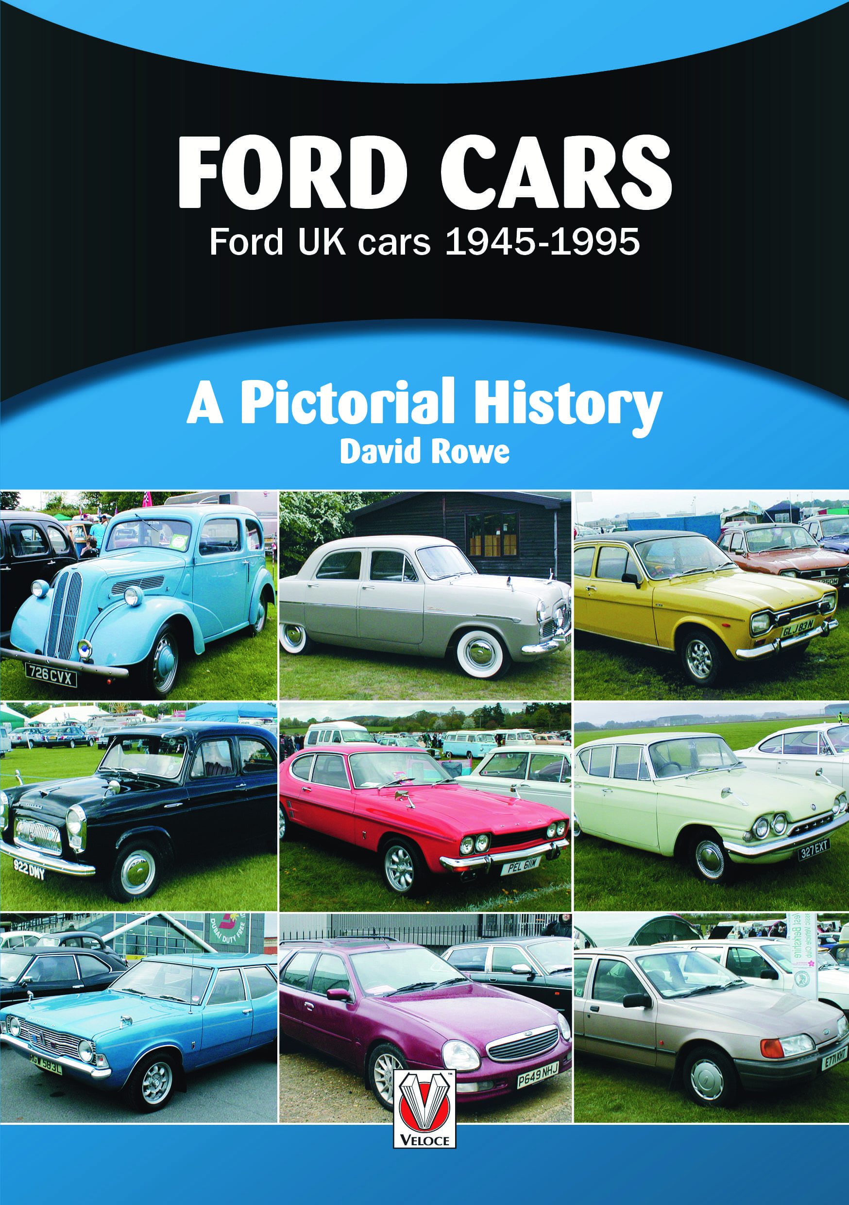 Ford UK cars 1945-1995 - A Pictorial History