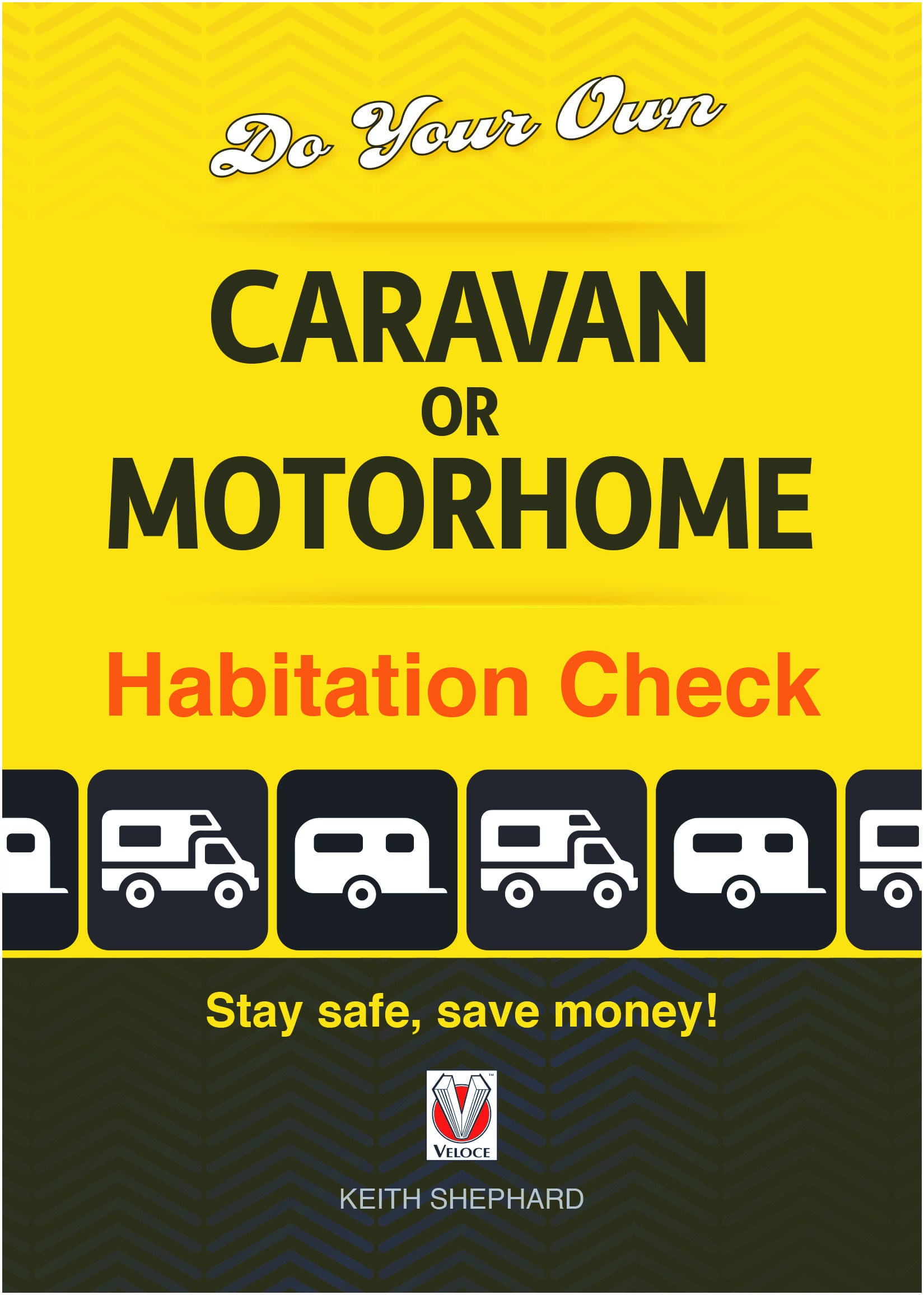 Do Your Own Caravan or Motorhome Habitation Check – Stay safe, save money!